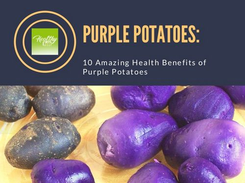 Health Benefits of Eating Purple Potatoes